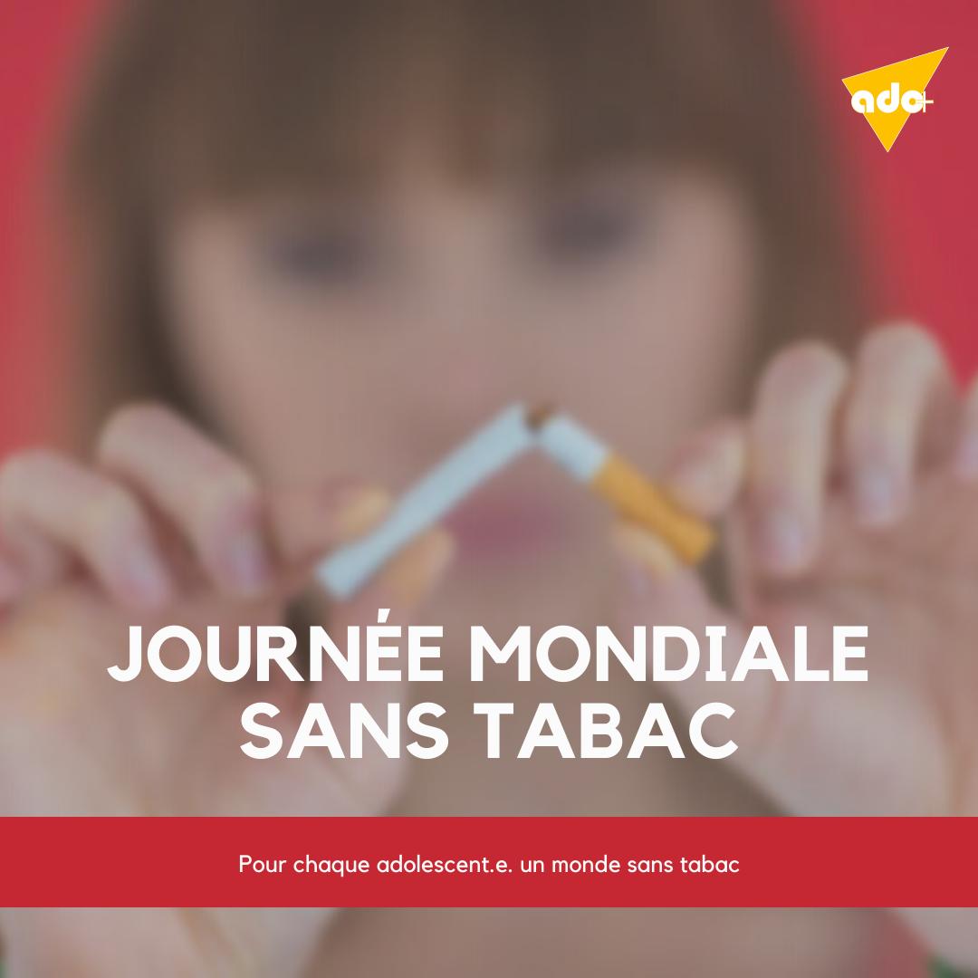 31 Mai : Journée Mondiale sans Tabac